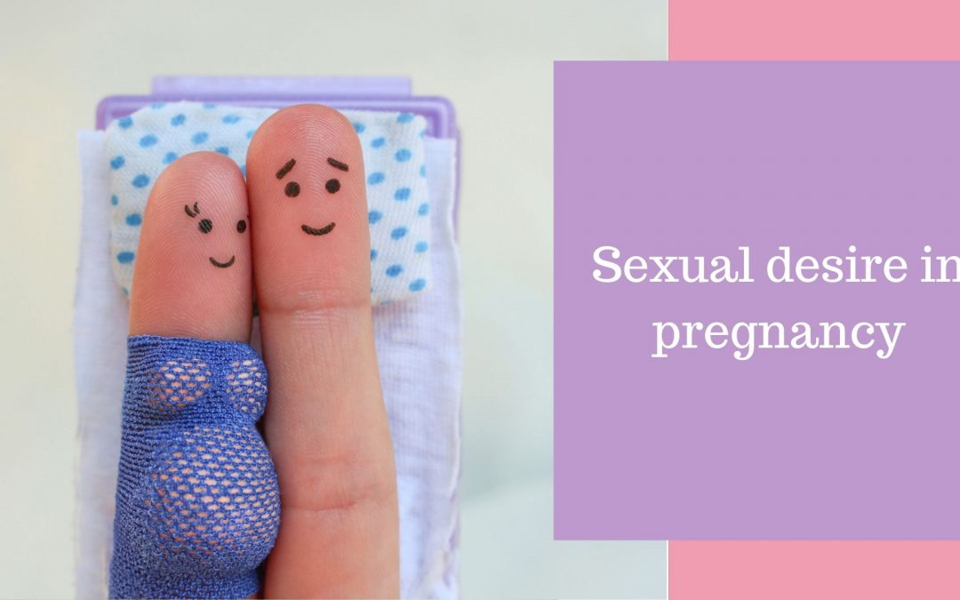Sexual desire in pregnancy