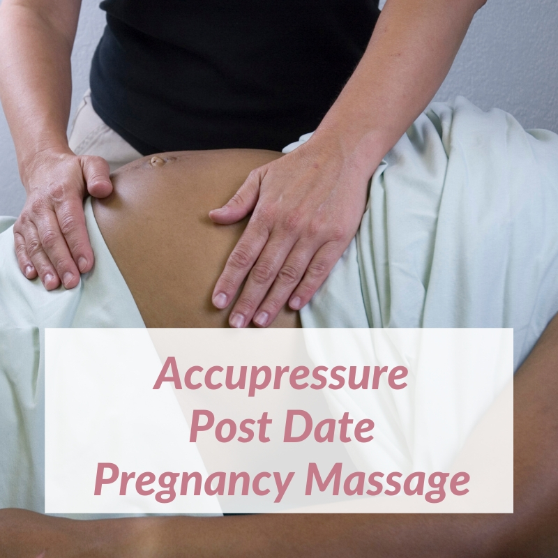 Acupressure Massage for post dates pregnancy