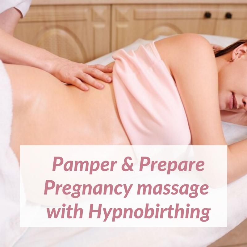 Pamper & Prepare Pregnancy Massage with Hypnobirthing
